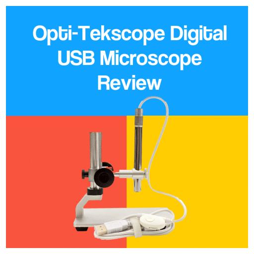 OptiTekscope Digital USB Microscope Review