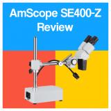 AmScope SE400-Z Binocular Stereo Microscope Review [2021 Edition]