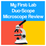 My First Lab Duo-Scope Microscope Review [2021 Edition]